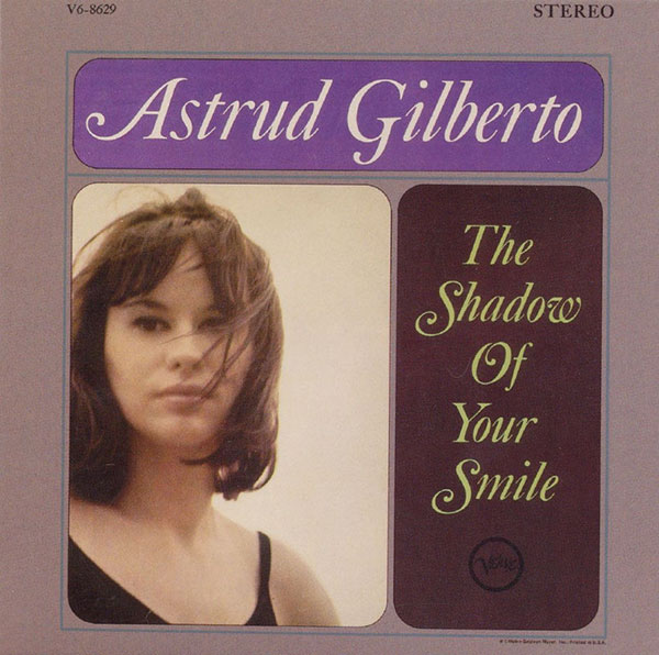 03_Astrud_Gilberto_The_shadow_of_your_smile_1965.jpg