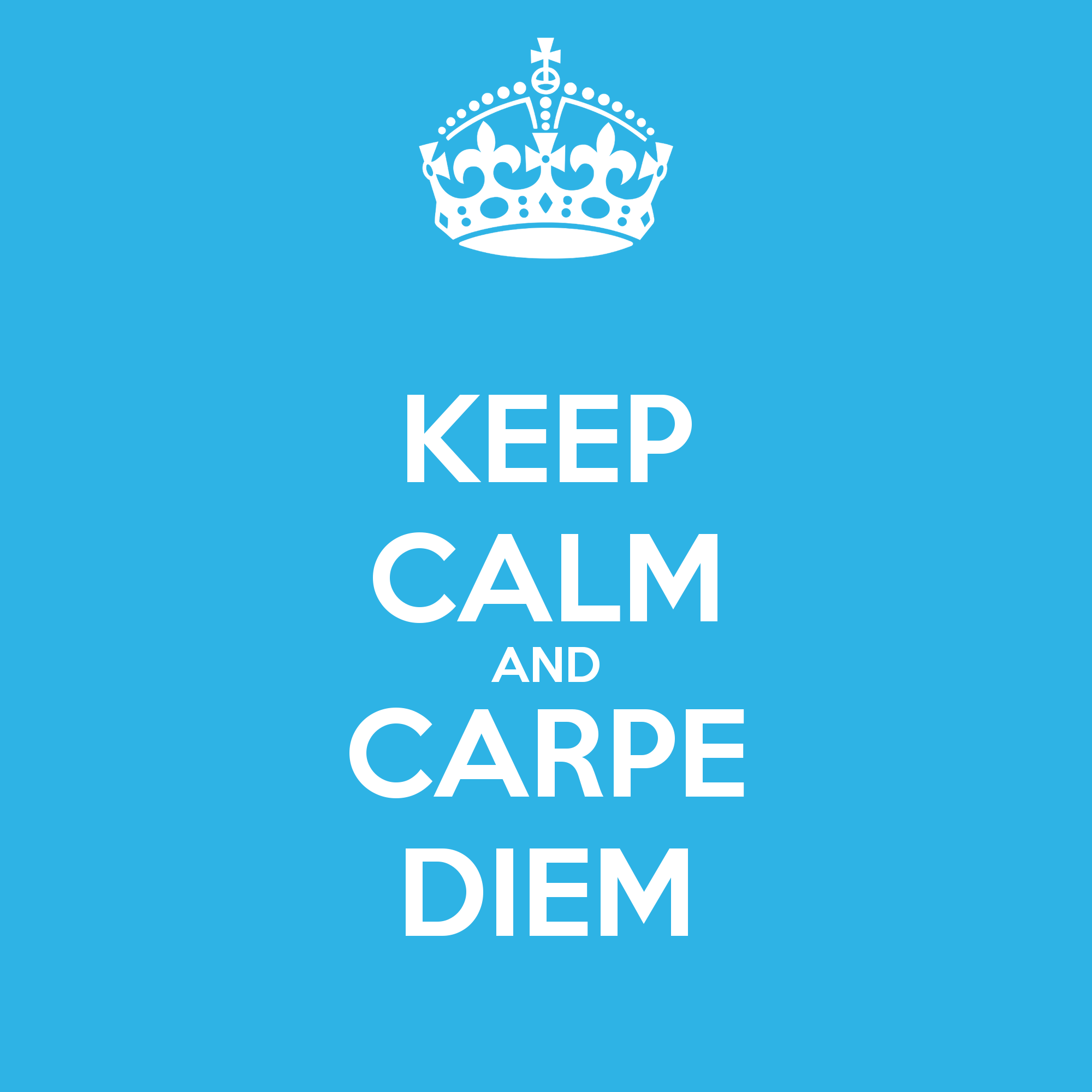keep-calm-and-carpe-diem-37.png
